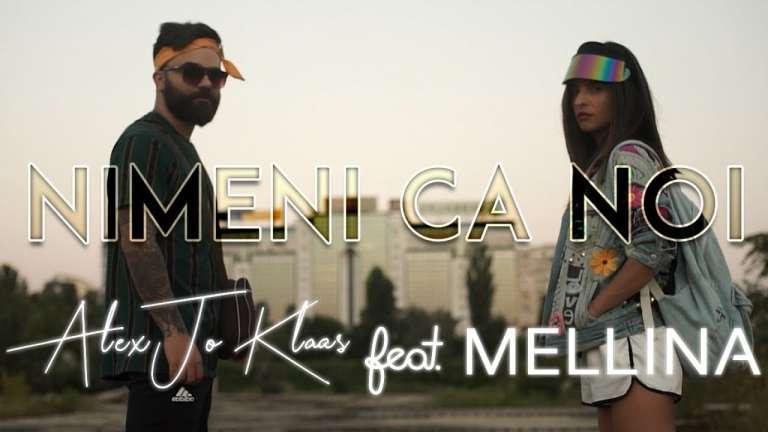 Alex Jo Klaas Feat Mellina – Nimeni Ca noi